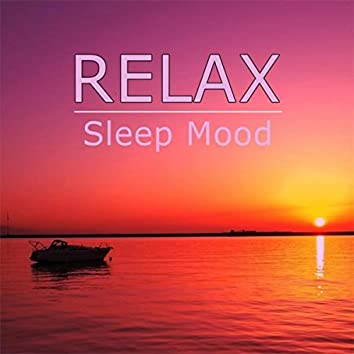 Relax - Sleep Mood