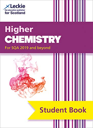 Higher Chemistry: Comprehensive textbook for the CfE (Leckie Student Book)
