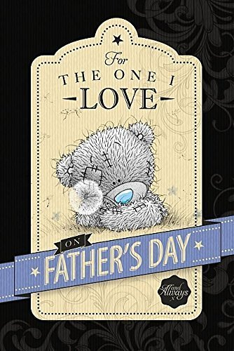 Me To You One I Love Me aux pères vous Ours Carte du jour