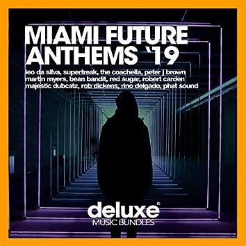Miami Future Anthems '19