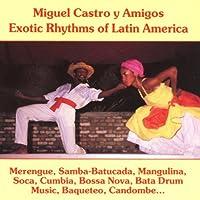Exotic Rhythms of Latin America