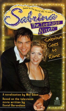 Sabrina Goes To Rome Sabrina The Teenage Witch (Allen Lane Science)