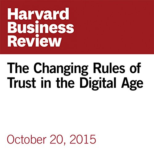 The Changing Rules of Trust in the Digital Age copertina