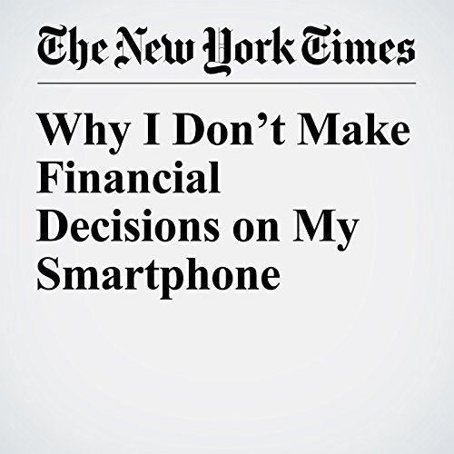 Why I Don't Make Financial Decisions on My Smartphone audiobook cover art