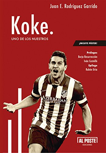 Koke: Uno de los nuestros (Deportes - Futbol)