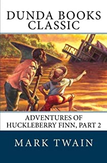 Adventures of Huckleberry Finn, Part 2: Chapters VI. to X.