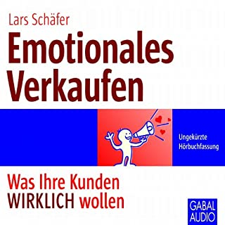 Emotionales Verkaufen     Was Ihre Kunden WIRKLICH wollen              Autor:                                                                                                                                 Lars Schäfer                               Sprecher:                                                                                                                                 Heiko Grauel,                                                                                        Sonngard Dressler                      Spieldauer: 4 Std. und 44 Min.     37 Bewertungen     Gesamt 4,2
