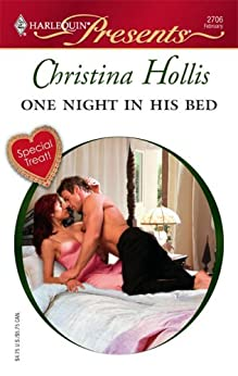 One Night in His Bed (Innocent Mistress, Virgin Bride Book 6) by [Christina Hollis]