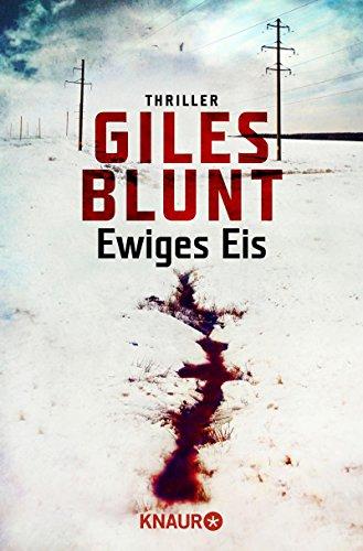 Ewiges Eis: Thriller (John Cardinal 6)