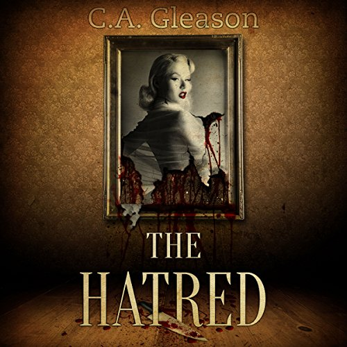 The Hatred                   Auteur(s):                                                                                                                                 C. A. Gleason                               Narrateur(s):                                                                                                                                 Kate Marcin                      Durée: 55 min     Pas de évaluations     Au global 0,0