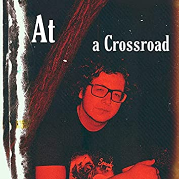 Journey into the Abyss: At a Crossroad