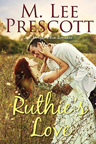 Download Ruthie's Love (Morgan's Run Romances) 0998218413