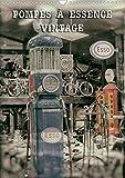 Pompes a essence vintage (calendrier mural 2020 din a3 vertical) - pompes de carburant d'une autre e...