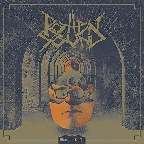 Rotten Sound: Abuse to Suffer (Audio CD)
