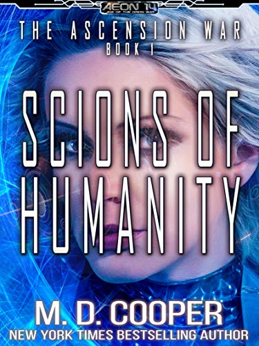 Scions of Humanity - A Metaphysical Space Opera Adventure (Aeon 14: The Ascensio