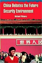 China Debates the Future Security Environment