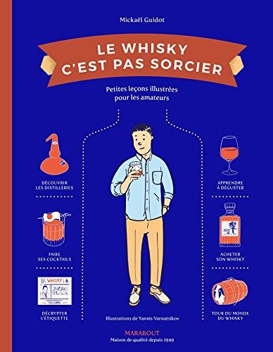 Le Whisky c'est pas sorcier