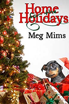 Home for the Holidays by [Meg Mims]