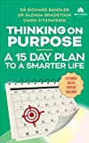 Thinking On Purpose: A 15 Day Plan to a Smarter Life