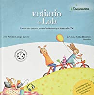 El diario de Lola par José Antonio Luengo Latorre