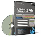 Hands on Ableton Live Vol. 2 - Produzieren im Arrangement...