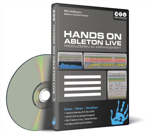 Hands on Ableton Live Vol. 2 - Produzieren im Arrangement (PC+Mac+iPad)