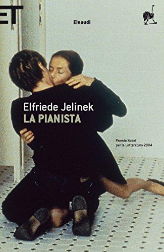 La pianista (Einaudi tascabili. Scrittori)