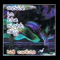 Movie In The Night Sky by Bill Cantos