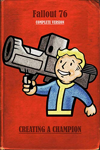 Fallout 76 Game Guide Updated - Complete Version (English Edition)