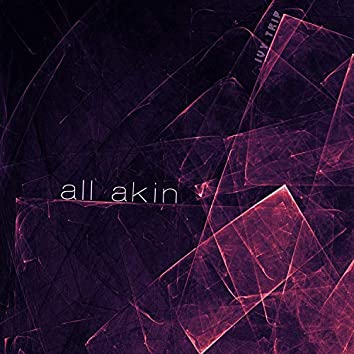 All Akin