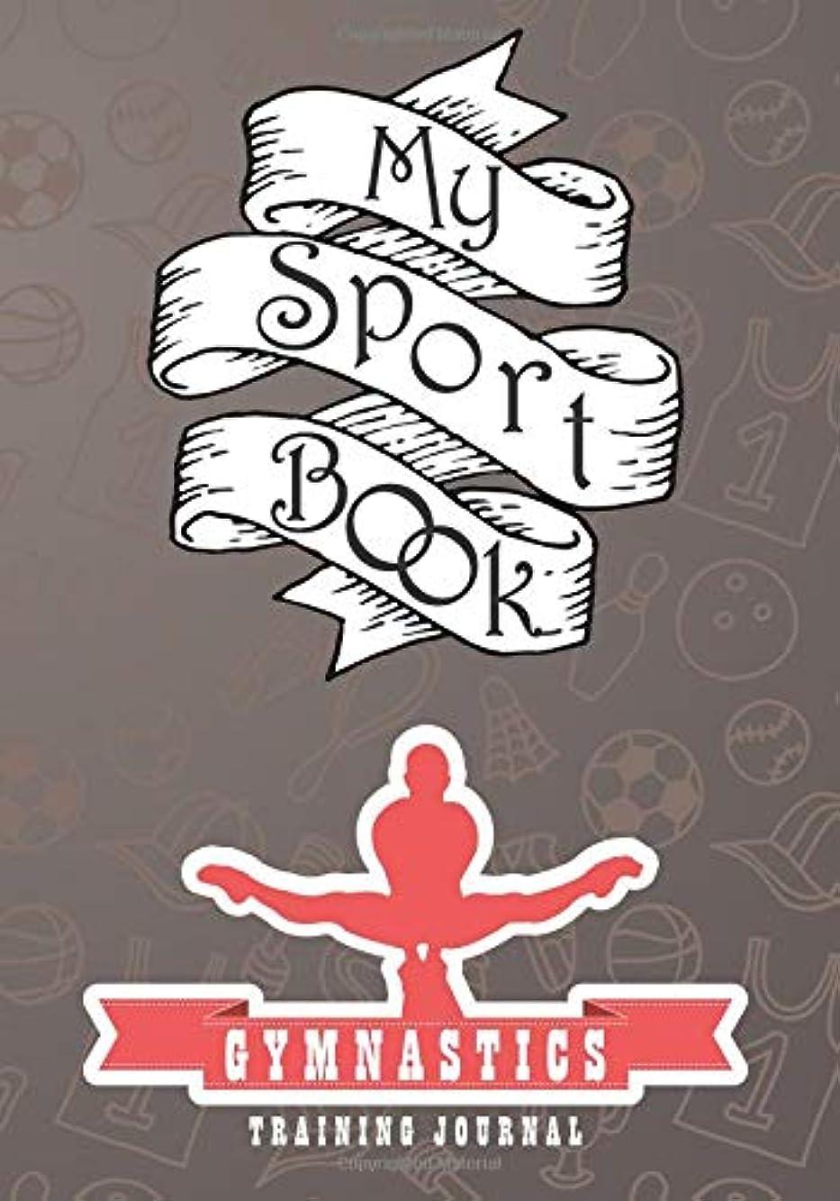 多くの危険がある状況クラウン組My sport book - Gymnastics training journal: 200 cream pages with 7