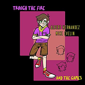 Trough the Fire and the Games