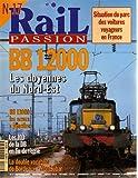 RAIL PASSION [No 17] du 01/09/1997 - SITUATION DU PARC DES VOITURES VOYAGEURS EN FRANCE - BB 12000 LES DOYENNES DU NORD-EST - BB 13000 - LES SOEURS JUMELLES - LES 103 DE LA DB EN FIN DE REGNE - LA DOUBLE VOCATION DE BOEDEAUX-MONTAUBAN.