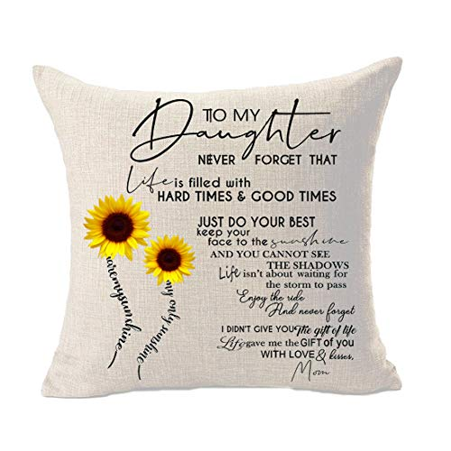 Bnitoam to My Daughter Best Daugheer Gift Sunflowers Cotton Linen Throw Pillowcase Couch Pillow Cover Square 18x18 inch Decorative Pillow for Family