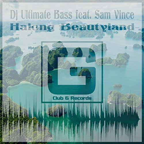 Halong Beautyland (Original Mix)