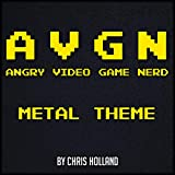 Angry Video Game Nerd : Metal Theme