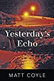 Yesterday's Echo: A Novel (The Rick Cahill...