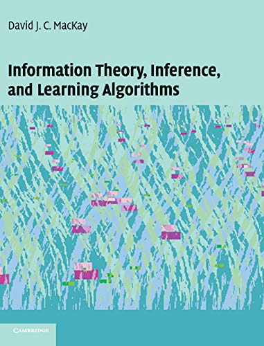 Compare Textbook Prices for Information Theory, Inference and Learning Algorithms 1 Edition ISBN 8580000184778 by MacKay, David J. C.