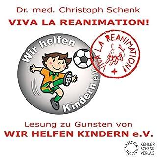 """Viva La Reanimation! Lesung zu Gunsten von """"Wir helfen Kindern"""" Titelbild"""