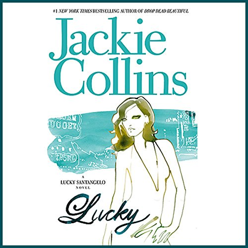 Lucky                   By:                                                                                                                                 Jackie Collins                               Narrated by:                                                                                                                                 Jackie Collins                      Length: 3 hrs and 4 mins     50 ratings     Overall 4.1