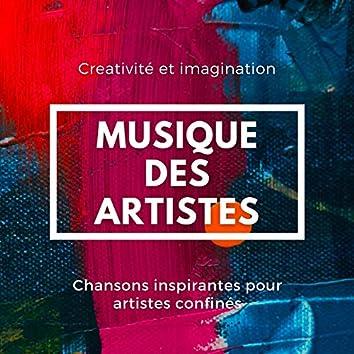 Musique des artistes: Chansons inspirantes pour artistes confinés, creativité et imagination