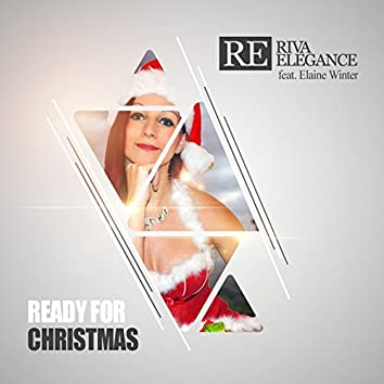 Ready for Christmas (feat. Elaine Winter)