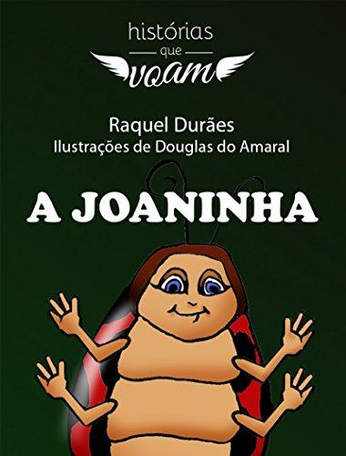 A Joaninha (Histórias Que Voam)