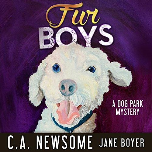 Fur Boys: A Dog Park Mystery audiobook cover art