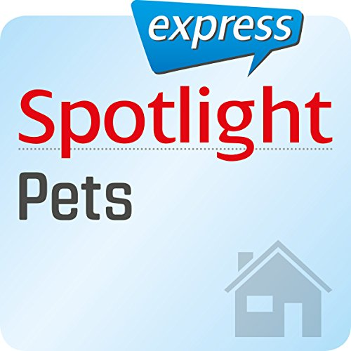 Couverture de Spotlight express - Mein Leben: Wortschatz-Training Englisch - Haustiere
