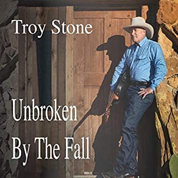 Unbroken by the Fall