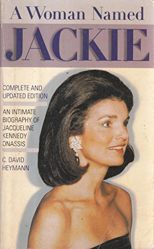 A Woman Named Jackie: An Intimate Biography of Jacqueline Kennedy Onassis