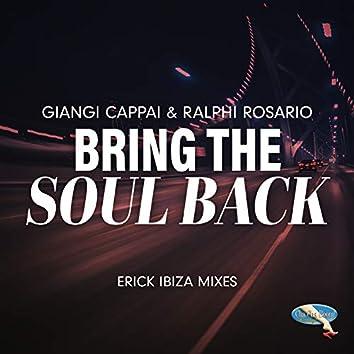Bring the Soul Back (Remix Single)