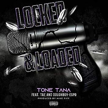 Locked & Loaded (feat. Tae & Doughboy-Espo)
