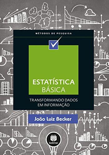 Estatística Básica: Transformando Dados em Informação